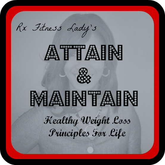Attain & Maintain: Healthy Weight Loss Principles for Life