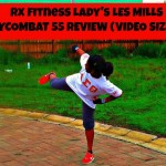 A Review of Les Mills BODYCOMBAT 55 (VIDEO)