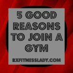 5 Good Reasons to Join a Gym