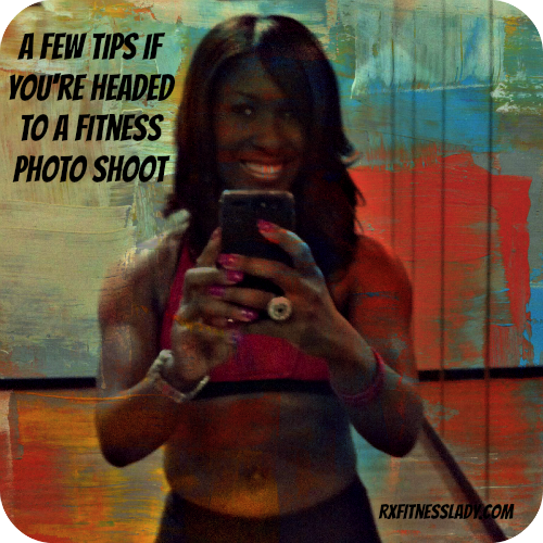 A Few Fitness Photo Shoot Tips