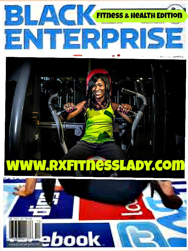 Black Enterprise - Rx Fitness Lady