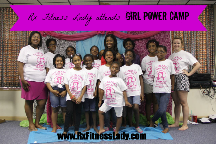 Rx Fitness Lady Attends Girl Power Camp hosted by Real IMPACT Center