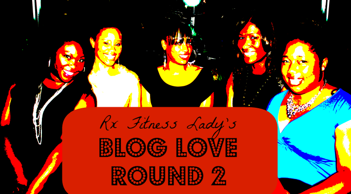 Blog Love Round 2  - Rx Fitness Lady