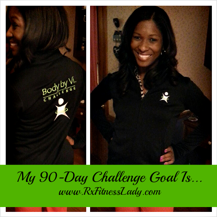My 90-Day Challenge Goal Is... - Rx Fitness Lady