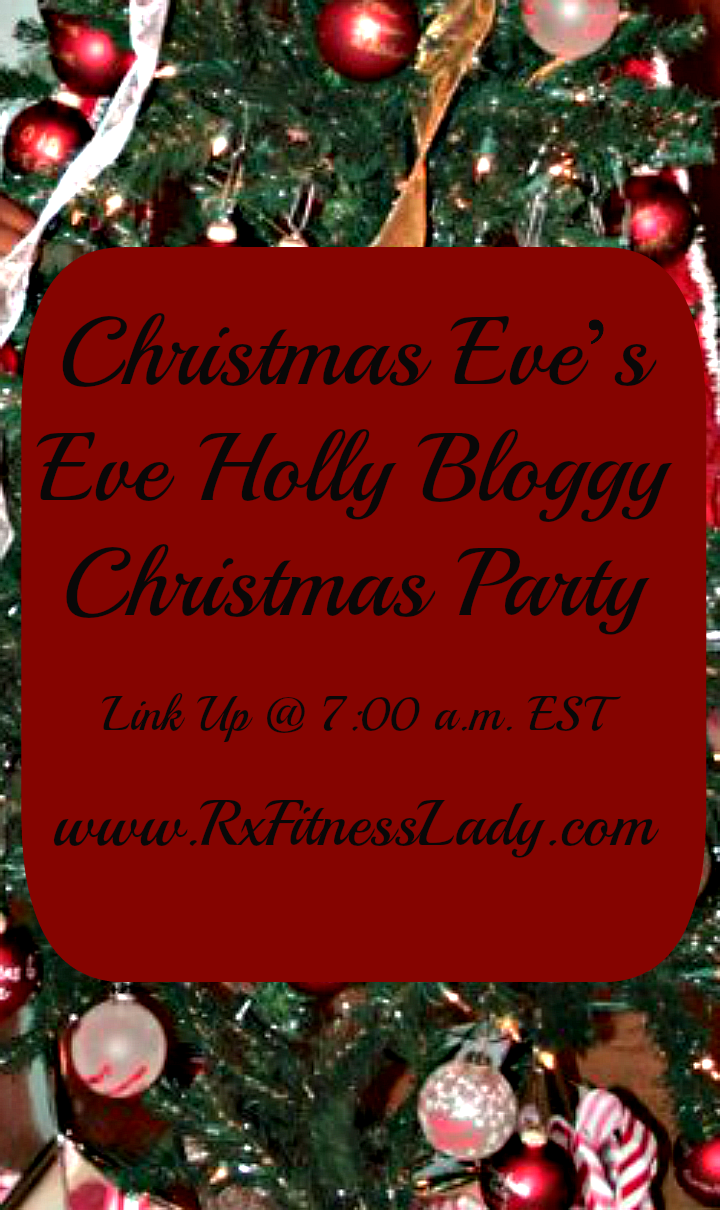 You're Invited to A Holly Bloggy Christmas Party - Rx Fitness Lady