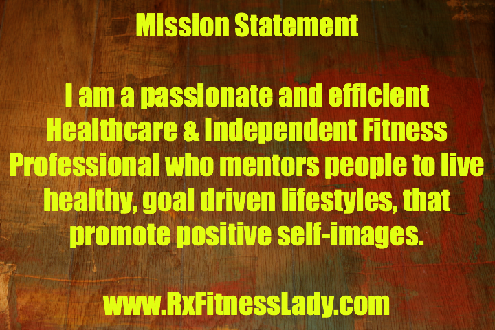 Mission Statement - Rx Fitness Lady