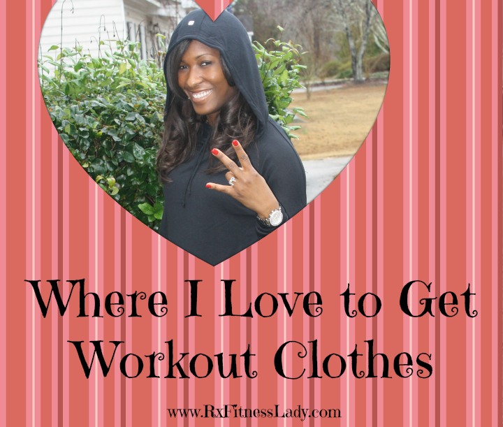 Where I Love to Get Workout Clothes - Rx Fitness Lady