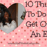 10 Things to DO to Get over An Ex