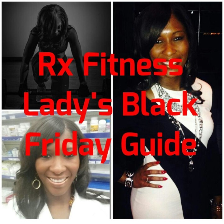 Rx Fitness Lady's Black Friday Guide