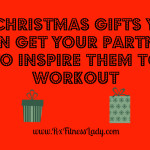 50 Gifts You Can Get Your Partner To Inspire Them to Workout