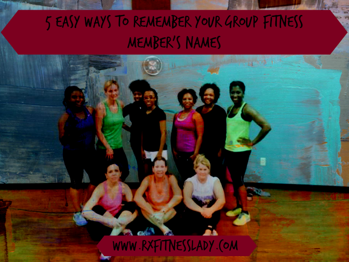 5 Easy Ways to Remember Your Group Fitness Member's Names