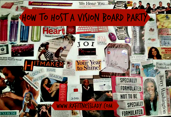 How To Host A Vision Board Party