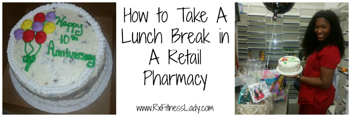 How to Take A Lunch Break in A Retail Pharmacy