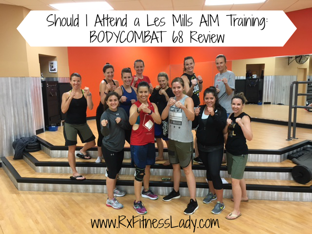 Should I Attend a Les Mills AIM training BODYCOMBAT 68 Review