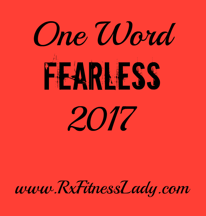 One Word for 2017: FEARLESS
